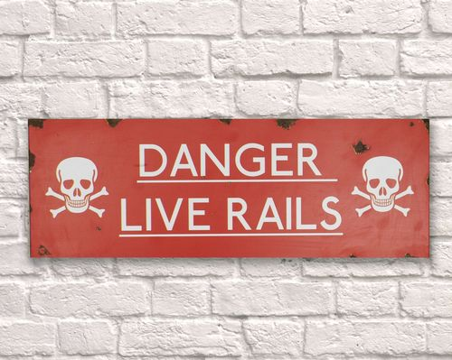 Danger Live Rails Rusty Metal Sign 20cm x 56cm